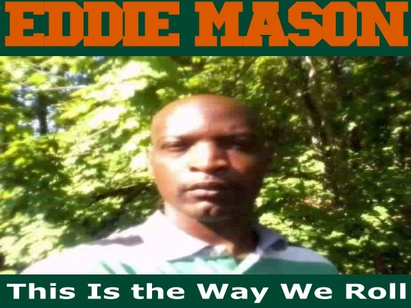 'This Is the Way We Roll' was recorded 14 weeks ago by Eddie Mason - 67301